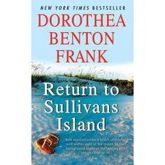 This and all other books by Dorthea Benton Frank are great