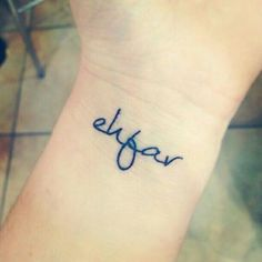 """""""Ehfar"""" - Everything happens for a reason. Would like a teeny tiny red heart like a full stop"""
