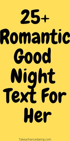 25 romantic good night text for her #textsforher #lovemessages #texts Flirty Text Messages, Flirty Texts, Messages For Him, Romantic Good Night Text, Romantic Love Messages, Sweet Texts For Him, Goodnight Texts, Love Message For Him, Text For Him