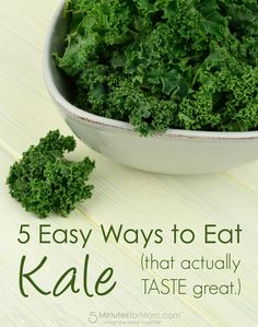 5 Easy Ways to Eat Kale that actually TASTE Great