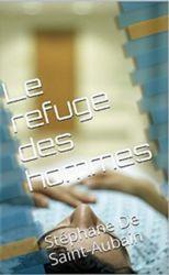 Lire en ligne - Livres sur internet gratuits (free ebooks online) - Auteur à découvrir : Stéphane DE SAINT-AUBAIN
