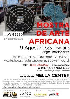 Mostra de Arte Africana no Largo do Intendente . Uma criação Mella Centre Lisboa que promove a cultura africana em Lisboa.