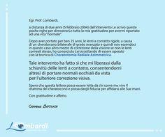 Un'altra storia a lietofine! #Grazie a te Carmine http://lombardieyeclinic.com/