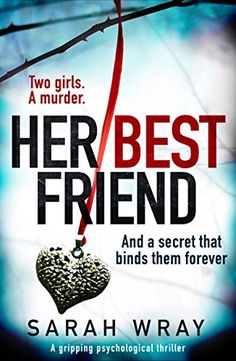 Her Best Friend: A gripping psychological thriller by Sar... https://www.amazon.co.uk/dp/B075QHJZLS/ref=cm_sw_r_pi_dp_x_vpbXzbCXY3TH2