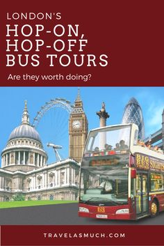 It costs about $30 per adult to ride these hop-on, hop-off tour busses in London.  Is it worth the price?