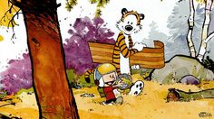 Calvin and Hobbes were a part of my every day when I was growing up. I couldn't wait to get home from elementary school so i could read the comic section every day. These comics were an integral part of me becoming an avid reader. 20 odd years later i used this same comic strip to help teach my son learn how to read.