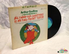 1967 All I Want for #Christmas is My Two Front Teeth, Arthur Godfrey LP Children's #Holiday #Music #christmassongs #children #singalongs #RCA #Vintage #Vinyl