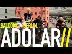 ADOLAR bei BalconyTVBerlin  https://www.balconytv.com/berlin https://www.facebook.com/BalconyTVBerlin
