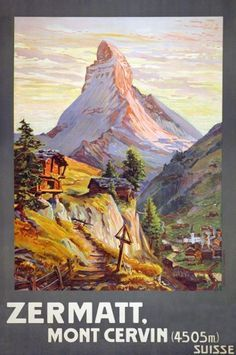 Vintage Travel Poster - Zermatt - Mont Cervin - Switzerland - by Francois Gos.