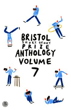 Bristol Short Story Prize Anthology Vol 7 - animated book cover