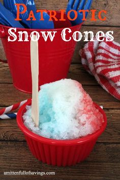 patriotic snow cones recipe- awesome cool treat for 4th of July, Memorial Day weekend or just for fun!  #recipes #memorialday #4thofjuly