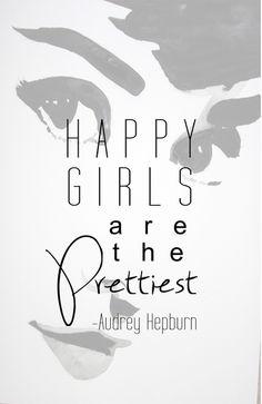 """Happy Girls are the Prettiest."" -Audrey Hepburn Art Print by Angelika Albaladejo | Society6"