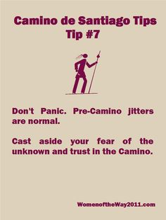 Camino Tip No. 7: Don't panic—pre-Camino jitters are normal