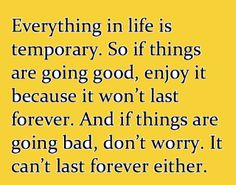 Positive Inspirational Quotes: Everthing in life is ...