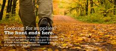 Looking for supplies? THE HUNT ENDS HERE.  www.outdoorpursuitscanada.com