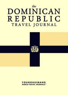 The Dominican Republic Travel Journal