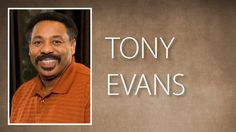 Dr  Tony Evans 2015 | 'Prophecy Second Coming of Christ' | Sermon video ...