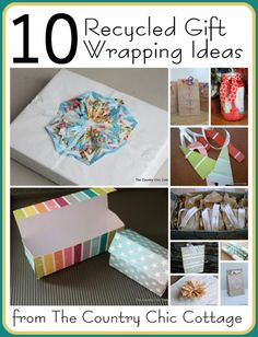 DIY: 10 Recycled Gift Wrapping Ideas ~ * THE COUNTRY CHIC COTTAGE