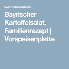 Bayrischer Kartoffelsalat, Familienrezept      Vorspeisenplatte