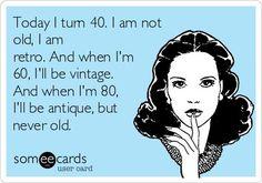 age quotes 40 http://morgatta.wordpress.com/2014/10/07/i-suoi-primi-40-anni/