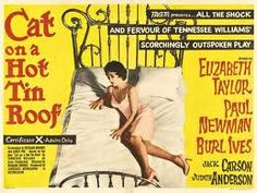 Cat on a Hot Tin Roof (1958)  Directed by Richard Brooks. With Elizabeth Taylor, Paul Newman, Burl Ives, Jack Carson.