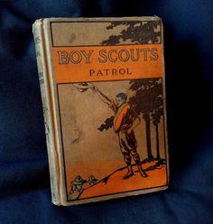 1909 Novel 'Boy Scouts Patrol' by Ralph Victor