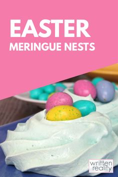 Need some ideas for easy Easter recipes? Surprise your family with this Easter Meringue Nests recipe. Just fill them with jelly beans or chocolate eggs and serve them Easter Sunday as a sweet Easter treat. Easter Desserts