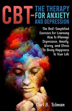 Just 99cents on Kindle for a limited time only! This guide, CBT- The Therapy For Anxiety And Depression, will help you get your life back and end your suffering.