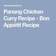 Panang Chicken Curry Recipe - Bon Appétit Recipe