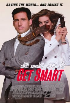 """""""Get Smart"""" with Steve Carrell and Anne Hathaway.  I've only seen it a million times!"""