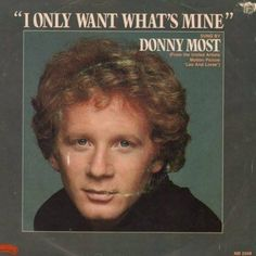 Donny Most - I Only Want What's Mine - I wonder if he's still got it?