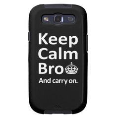 Keep Calm Bro - And Carry On Case for Samsung Galaxy SIII. A mash-up of two well loved internet memes - Keep Calm and Carry On in the style of Cool Story Bro, tell it again. Simple typography complimented by a single crown makes this a clean design suitable for all. Available in black or white variants.