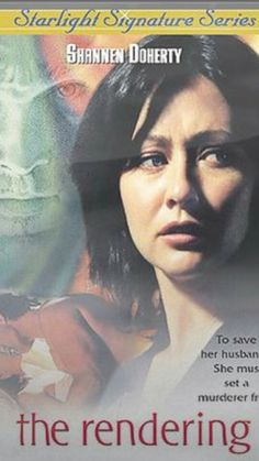 The Rendering 2002 starring Shannen Doherty. More of a suspense drama than a horror film, but still good nonetheless! Great Movies To Watch, All Movies, Movies And Tv Shows, Movie Club, I Movie, Movie Stars, Shannen Doherty Movies, Poster Art, Lifetime Movies
