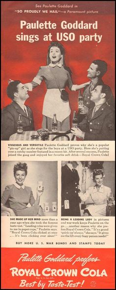 ROYAL CROWN COLA LIFE 10/11/1943 p. 72 Paulette Goddard, Vintage Ads, Vintage Food, Wedding Bottles, Paramount Pictures, Magazine Ads, Crown Royal, Hot Actresses, Back In The Day