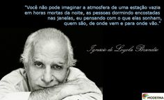 Ignácio Loyola Brandão - http://redes.moderna.com.br