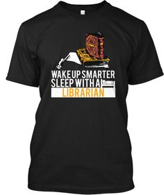 Wake up smarter. Sleep with a librarian!