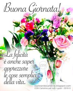 Italian Quotes, Good Afternoon, Love Your Life, Floral Wreath, Table Decorations, Flowers, Pocahontas, Dsquared2, Friends