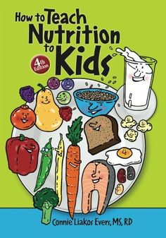 Teaching nutrition to children early and often is the key to developing healthy eating habits. The fourth edition of How to Teach Nutrition to Kids includes ove Nutrition Education, Nutrition Classes, Nutrition Activities, Proper Nutrition, Nutrition Tips, Health And Nutrition, Child Nutrition, Nutrition Store, Teaching