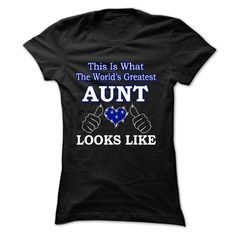 this is what the greatest AUNT looks like #teeshirt #fashion