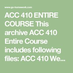 ACC 410 ENTIRE COURSE This archive ACC 410 Entire Course includes following files:  ACC 410 Week 1 Assignment Generally Accepted Auditing Standards.docx ACC 410 Week 1 DQ 1 Internal vs External Audit Staffs.docx ACC 410 Week 1 DQ 2 Audit Reports.docx ACC 410 Week 2 Assignment Analytical Procedures.docx ACC 410 Week 2 DQ 1 Balance Sheet Verification.docx ACC 410 Week 2 DQ 2 Accounting Principles.docx ACC 410 Week 3 Assignment Internal Control Case.docx ACC 410 Week 3 DQ 1 Audit Programs.docx…
