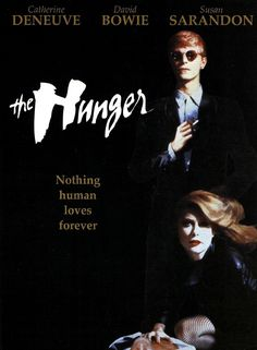 Deneuve+ Bowie= The Hunger