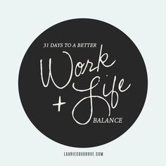 31 Days to a Better Work + Life Balance | If you run a business or blog on your own while managing a home or family this series can help you create a little room to breathe