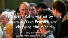 President Putin visited by The Lord & Your Prayers are changing the Worl...