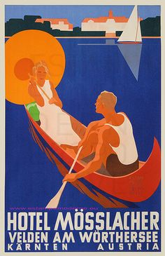 Hotel Mosslacher, Worthersee, Karnten, Austria vintage travel poster couple in canoe, sailboat Retro Poster, Vintage Poster, Vintage Travel Posters, Vintage Luggage, Vintage Fox, Retro Ads, Illustrations, Graphic Illustration, Graphic Art