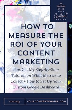 How to Measure the ROI of Your Content - Your Content Empire What Is Content Marketing, Seo Marketing, Online Marketing, Affiliate Marketing, Creative Business, Business Tips, Work From Home Tips, Pinterest Marketing, Empire