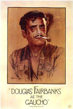 The Gaucho, Douglas Fairbanks - 1927