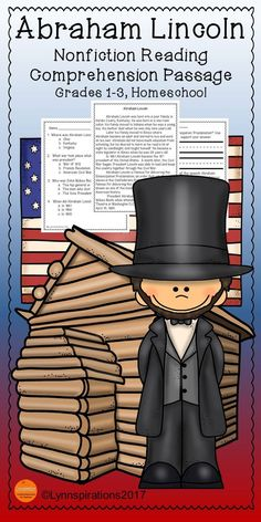 This reading comprehension passage about Abraham Lincoln for grades 1-3 can be used in your class to help your students with reading comprehension skills as well as with test taking skills.  Please take a preview peek!   Included: An engaging passage with 4 multiple choice questions and 2 written responses