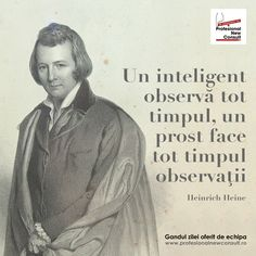 Un gand frumos oferit de echipa www. Heinrich Heine, Strong Words, Design Case, Just Me, Leadership, Self, Poetry, Wisdom, Faith
