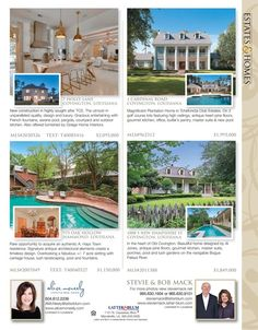 Alice McNeely, Stevie Mack and Bob Mack are the agents for these great listings featured in our Estates & Homes Magazine!