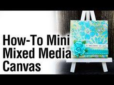 How-to DIY Mixed Media Mini Canvas
